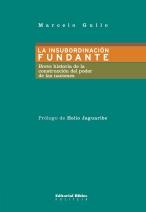 gullo-marcelo-la-insubordinacic3b3n-fundante